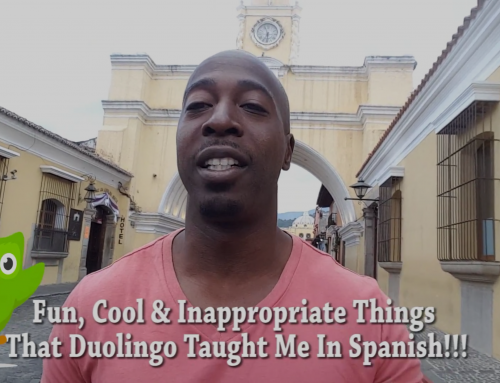 Fun, Cool & Inappropriate Things  That Duolingo Taught Me In Spanish!!!